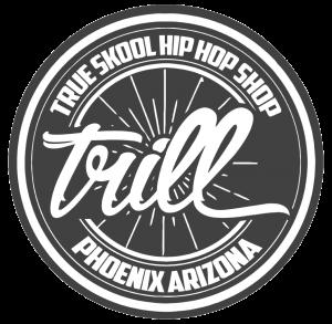 Trill Hip-Hop Shop