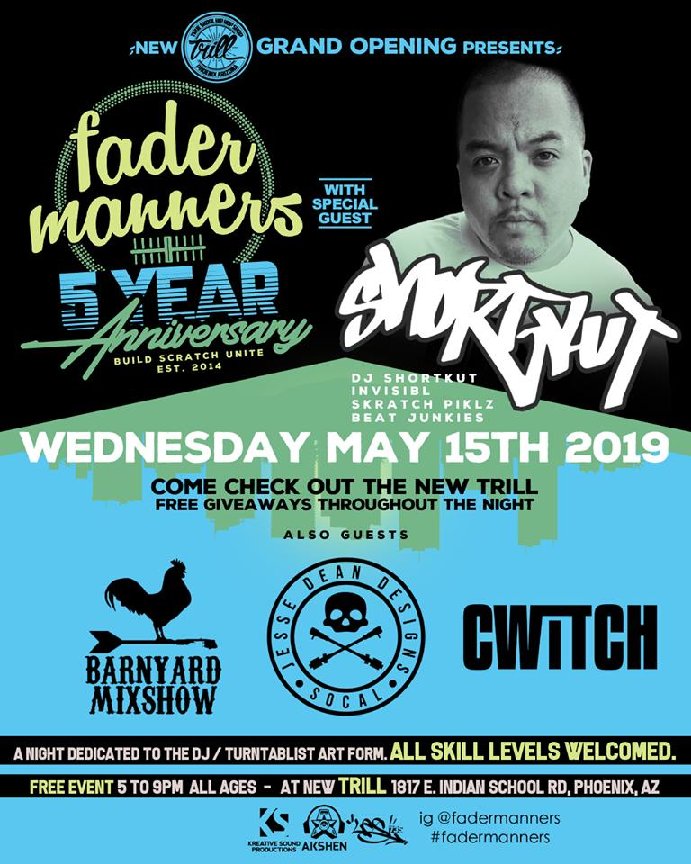 Trill Grand Opening & Fader Manners 5 Year Anniversary