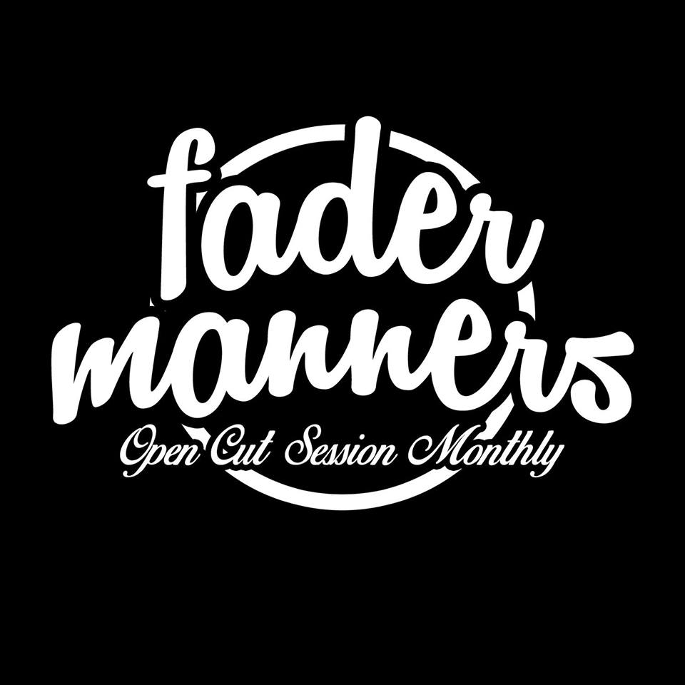 Fader Manners August Open Cut Session at Trill