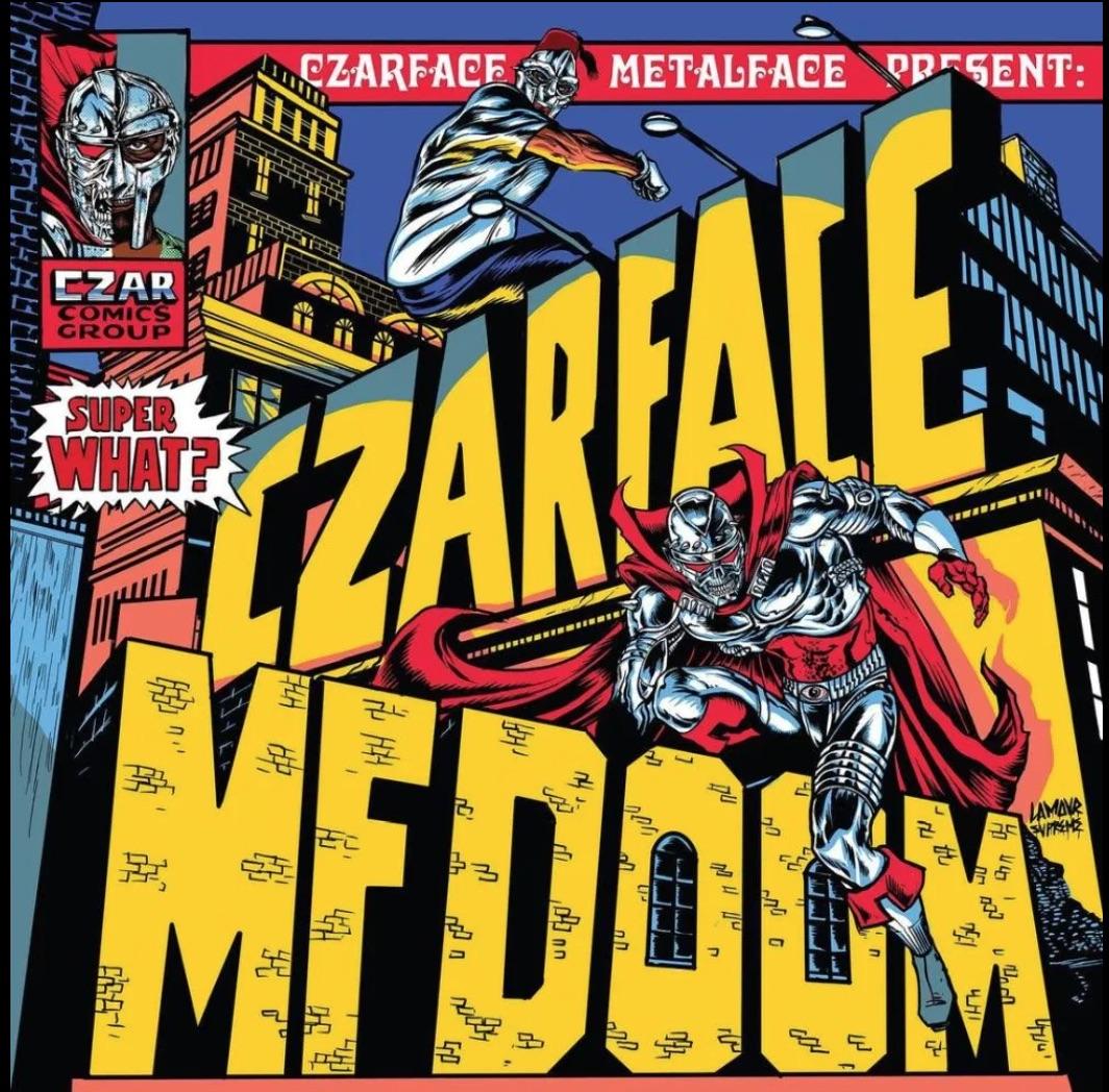 Czarface & MF DOOM – Super What?