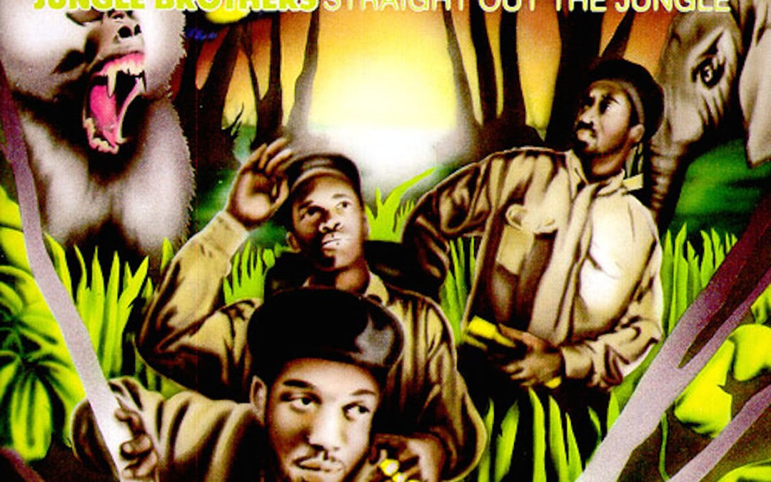 Jungle Brothers – Straight out the Jungle
