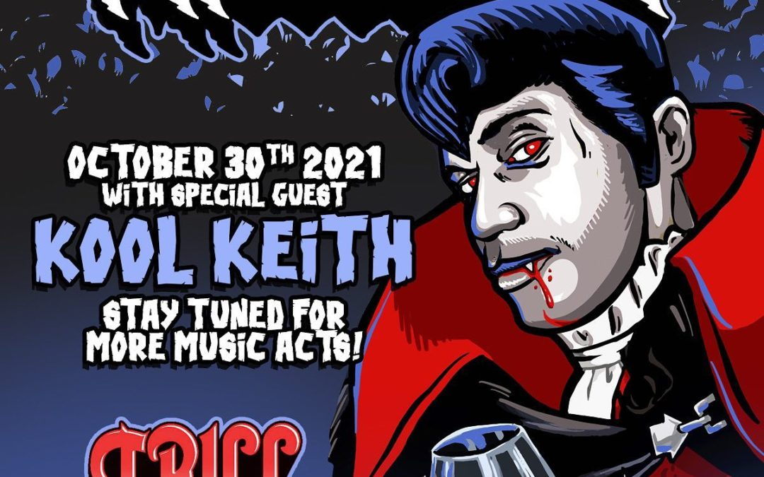 Trilloween with Kool Keith and More!